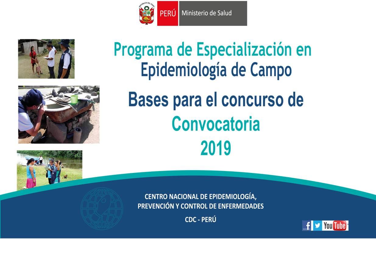 Bases del concurso convocatoria 2019 para el ingreso al programa de especializacion en epidemiologia de campo (PREEC VII NIVEL AVANZADO) UNMSM, CDC-MINSA