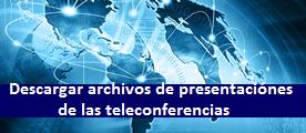 Photo of Teleconferencias semanales (descargar archivos de presentación)